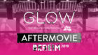 GLOW by dm Aftermovie Berlin 2019