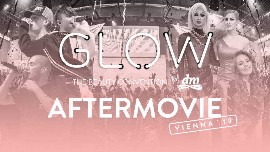 GLOW by dm Aftermovie Bild Wien 2019